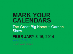 The Great Big Home and Garden Show at the I-X Center in Cleveland